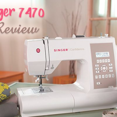 SINGER 7470 Confidence Computerized Sewing Machine Review