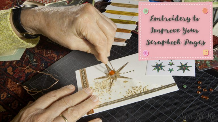 Using Embroidery to Improve Your Scrapbook Pages
