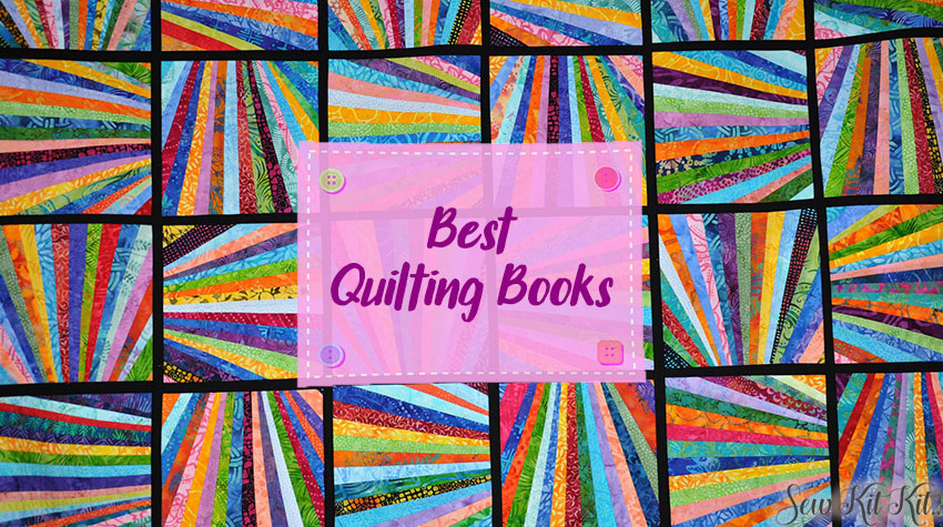 Read more about the article 6 BEST Quilting Books – Enhance Your Knowledge of Quilting