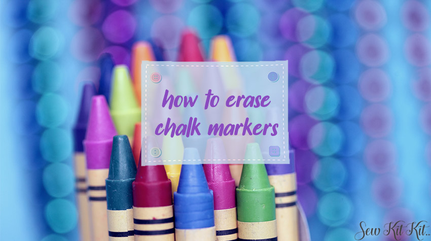 how to erase chalk markers