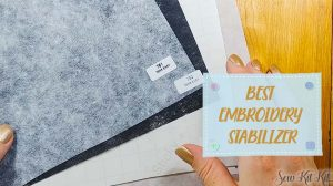 Read more about the article 5 BEST Embroidery Stabilizer in 2021