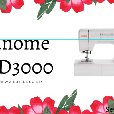 Janome HD3000 Sewing Machine | Review & Buyers Guide!
